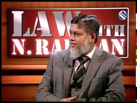 25 February 2017, Law with N Rahman, Part 1