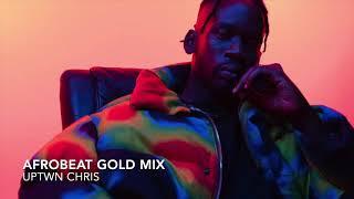 Afrobeat Gold Mix - Wizkid, Burna Boy, Davido, Tekno, Maleek Berry, Joeboy, Mr Eazi Olamide, Afro B