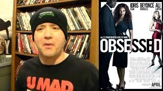 Obsessed (2009) Movie Review (Mega Rant)
