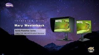 Interview with Mary Westerback | BenQ PhotoVue SW271& SW240 product review