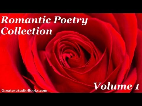 Romantic Poetry Collection Volume 1 - FULL AudioBook | Greatest Audio Books | Poems Poetry Poets