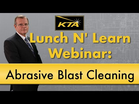 KTA Lunch N' Learn Webinar: Understanding SSPC Abrasive Blast Cleaning Standards and SSPC- Vis 1