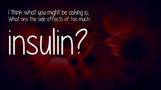 What Are The Side Effects Of Insulin?