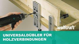 Dübel Setzen Ganz Einfach: Wolfcraft Universaldübler - Anleitung