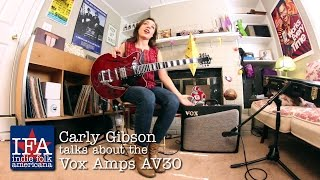 Carly Gibson talks about the Vox AV30 Amp