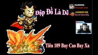 ►Ninja School Online | Đập Đồ Là Dễ - Tiêu 109 sv1 Bay Cao Bay Xa