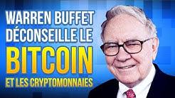 L'avis de Warren Buffet sur le BitCoin et les Cryptomonnaies