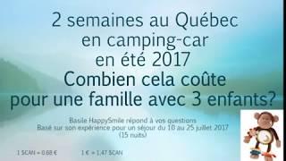 Combien coûtent 15 jours au Québec en camping-car ? Prix réels en été 2017