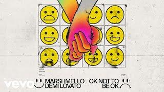Marshmello, Demi Lovato - OK Not To Be OKwidth=