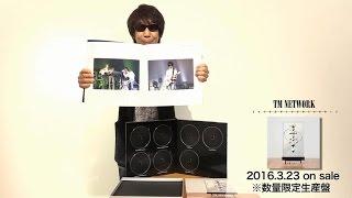 TM NETWORK / Blu-ray BOX 「TM NETWORK 2012-2015 スポークスマン木根尚登(TAKE③)」