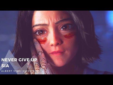 Sia - Never Give Up feat. Alita (Lyrics Video)