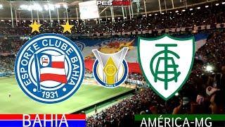 PES 2018 - Bahia x América-MG | Brasileirão 2018 | Gameplay. PS4