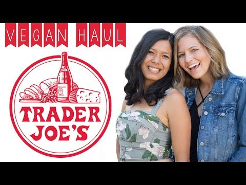 Trader Joe's Haul: Top 20 Favorite Vegan Foods