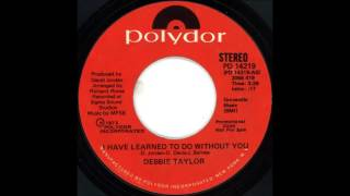 70th SOUL: Debbie Taylor - I Have Learned To Do Without You (Stereo )