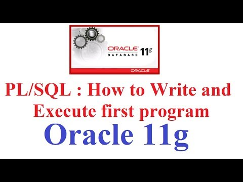 Pl/SQL In Oracle 11g Tutorial #14: How To Write And Execute First Pl/SQL Program