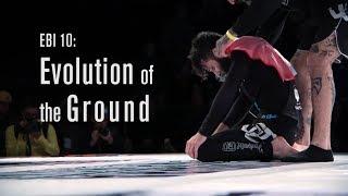 Evolution of the Ground ep. 5 (EBI 10)