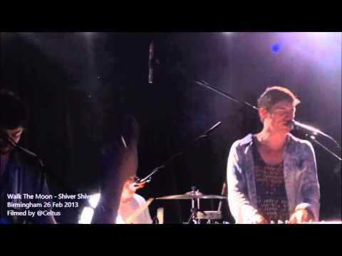 Walk The Moon - Shiver Shiver - Live in Birmingham England 26 Feb 2013- HMV Institute