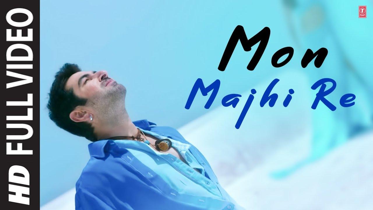 Arijit singh mon majhi re full hd video song boss Hd video song