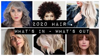 2020 HAIR trends - what's in what's out
