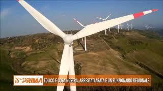Eolico e Cosa nostra, arrestati Arata e un funzionario regionale