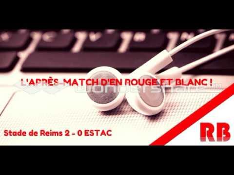 L 39 apr s match d 39 en rouge et blanc stade de reims 2 0 for Match estac