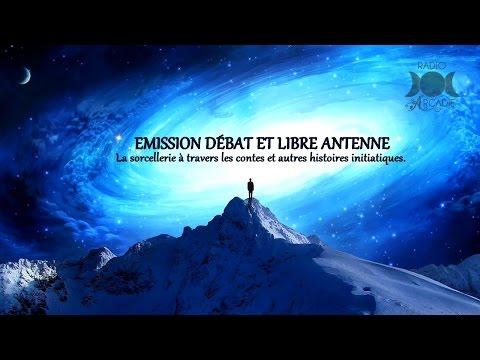 Débat & Libre Antenne  - Les Contes de Fées & L'Esotérisme