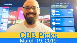 CBB Picks (3-19-19) | College Basketball NCAAB Expert Predictions Video CBK NCAAM | March 19, 2019