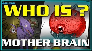 Who is Mother Brain?