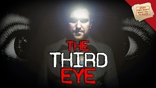 "Do you have a ""third eye""?"