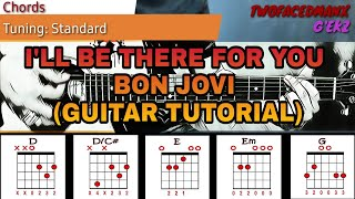 Bon Jovi - I'll Be There For You (Guitar Tutorial)