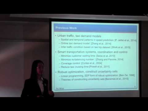 "Fei Miao presents ""Data-Driven Robust Taxi Dispatch Approaches"""