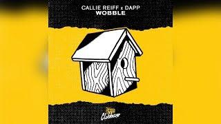 Callie Reiff &amp DAPP - Wobble (Blvk Sheep Remix)