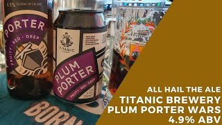 Titanic Brewery Plum Porter Wars