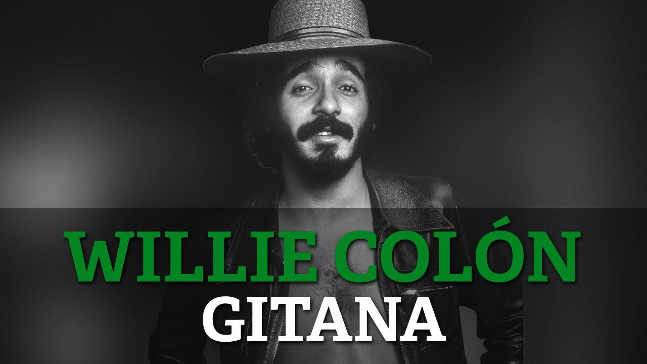 Willie Colon Gitana Youtube