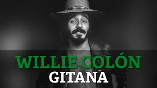 Willie Colon - Gitana