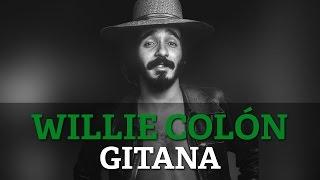 Willie Colon Gitana