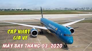VÉ MÁY BAY GIÁ RẺ TRONG THÁNG 03 NĂM 2020 CÁC CHẶNG BAY NỘI ĐỊA