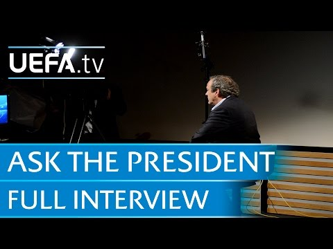 Ask the President: Platini on UEFA, FIFA and Financial Fair Play