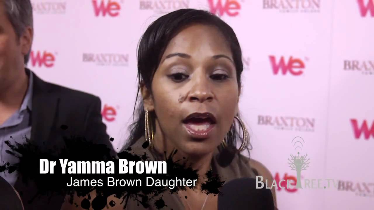 "Dr. Yamma Brown (James Brown Daughter) at ""Braxton Family ..."