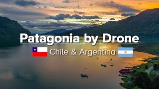 Travel Patagonia by Drone in 4k (Best of the Patagonia Expedition)