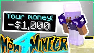 I WAS ONCE A MILLIONAIRE... (not anymore) - How To Minecraft S4 #49