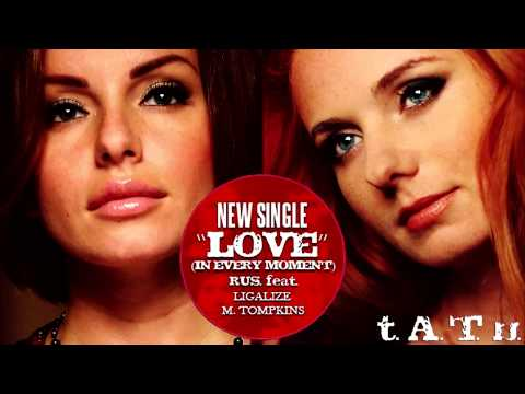 t.A.T.u. - Love in Every Moment (Maxim Andreev Remix)