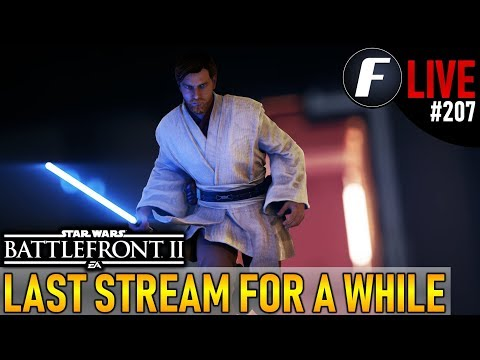 LAST STREAM FOR A WHILE! Star Wars Battlefront 2 Live Stream #207 thumbnail