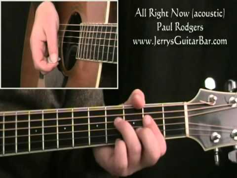 How To Play Paul Rodgers All Right Now acoustic version  full lesson