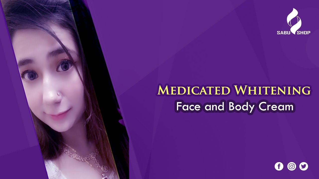 Medicated Whitening face and body Cream ||  Sabu Shop