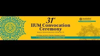 iium live streaming 31st iium convocation 2015