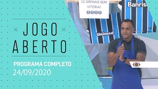 JOGO ABERTO - 24/09/2020 - PROGRAMA COMPLETO