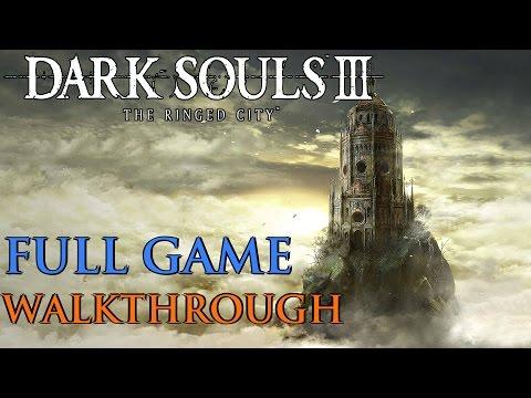 Dark Souls 3 The Ringed City Gameplay Walkthrough FULL GAME DLC (All Bosses) 1080P 60FPS