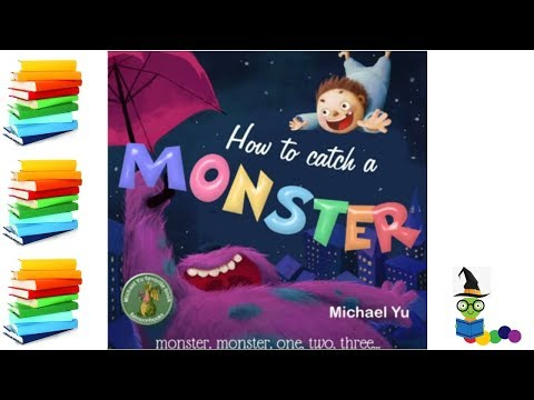 How To Catch A Monster - Halloween Kids Books Read Aloud
