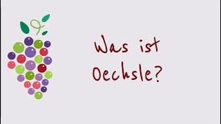 Ein Wort zum Wein - Was ist Oechsle?